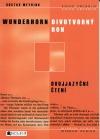 Divotvorný roh / Wunderhorn