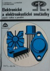 Elektronické a elektroakustické součástky