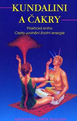 Kundalini a čakry- Praktická kniha- Cesta uvolnění životní energie obálka knihy