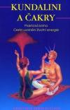 Kundalini a čakry- Praktická kniha- Cesta uvolnění životní energie