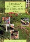 Praktická encyklopedie pro zahrádkáře