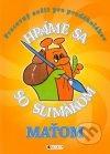 Hráme sa so slimákom Maťom (oranžová)
