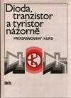 Dioda, tranzistor a tyristor názorně