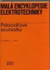 Malá encyklopedie elektrotechniky - Polovodičové součástky