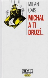 Michal a ti druzí