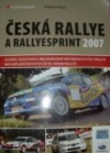 Česká rallye & rallyesprint 2007
