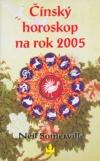 Čínský horoskop na rok 2005