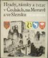 Hrady, zámky a tvrze v Čechách, na Moravě a ve Slezsku II - Severní Morava