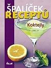 Koktejly - Špalíček receptů