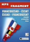 Francouzsko-český, česko-francouzský slovník+gramatika+fráze