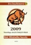 Rok Hliněného buvola - Horoskopy starých čínských Mistrů 2009