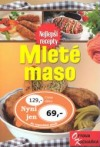 Mleté maso - Nejlepší recepty obálka knihy