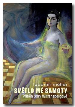 Světlo mé samoty (Příběh Sáry Wittensbergové) obálka knihy