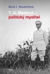 T. G. Masaryk – politický myslitel