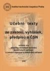 Učební texty ze zákonů, vyhlášek, předpisů a ČSN
