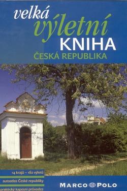 Velká výletní kniha: Česká republika obálka knihy