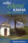 Velká výletní kniha Česká republika