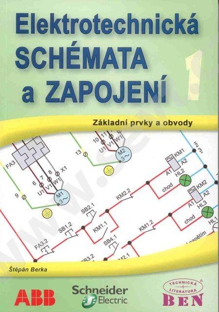 Elektrotechnicka Schemata A Zapojeni Stepan Berka Databaze Knih