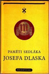 Paměti sedláka Josefa Dlaska