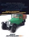 Encyklopedie nákladních automobilů - české a slovenské užitkové automobily a autobusy