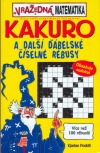 Kakuro a další ďábelské číselné rébusy