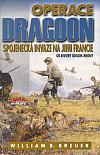 Operace Dragoon: Spojenecká invaze na jihu Francie