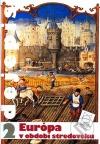 Dejepis 2 - Európa v období stredoveku
