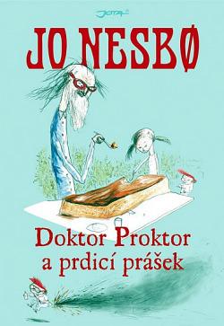 Doktor Proktor a prdicí prášek obálka knihy