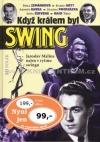Když králem byl swing