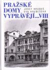 Pražské domy vyprávějí… VIII
