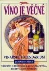 Víno je věčné - Vinařské kalendárium