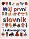 Můj první slovník česko-anglický