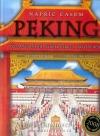 Peking - Napříč časem - Významné dynastie, velké konflikty a zakázané město