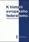 K historii evropského federalismu