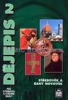 Dějepis 2 pro gymnázia a střední školy - Středověk a raný novověk obálka knihy