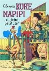 Kuře Napipi a jeho přátelé