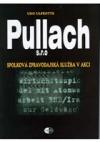 Pullach s.r.o. - Spolková zpravodajská služba v akci