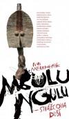 Mbulu ngulu: Strážcovia duší