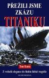 Přežili jsme zkázu Titaniku