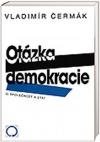 Otázka demokracie 3. - Společnost a stát
