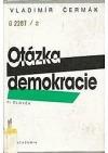 Otázka demokracie 2. - Člověk