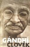 Gándhí člověk: příběh jeho transformace