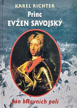 Princ Evžen Savojský - pán bitevních polí obálka knihy