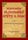 Najstaršie slovenské mýty a báje    alebo Svätá kniha Slovanov obálka knihy