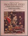 Prostřené stoly v době císaře Rudolfa II. a Česká kuchařka alchymisty rytíře Bavora mladšího Rodovského z Hustiřan z rok