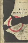 Případ Balt - Orient
