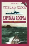 Victoria Cross kapitána Roopea