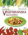 Nová vegetariánská kuchařka