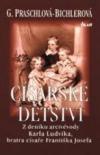 Císařské dětství: z deníku arcivévody Karla Ludvíka