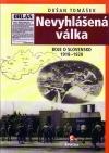 Nevyhlášená válka (Boj o Slovensko 1918–1920)